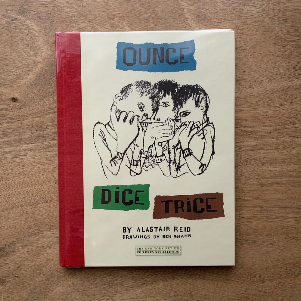 Ounce Dice Trice / Alastair Reid (文) / Ben Shahn ベン・シャーン(挿絵)