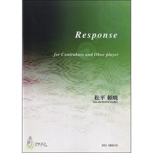 M0010 Response(コントラバス、オーボエ/松平頼暁/楽譜)