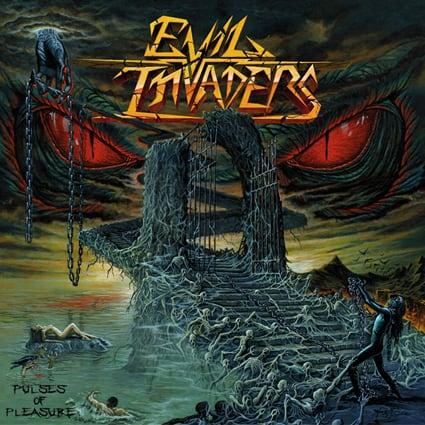 """EVIL INVADERS """"Pulses Of Pleasure"""""""