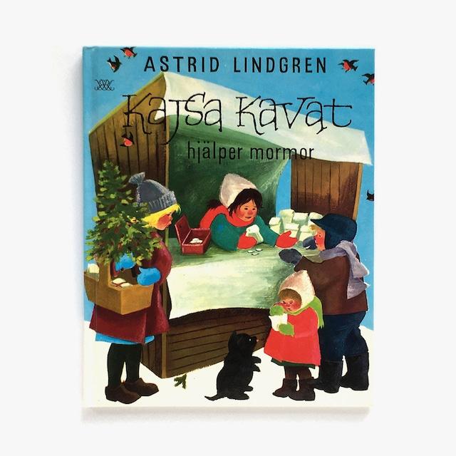 アストリッド・リンドグレーン「Kajsa Kavat hjälper mormor(ぴちぴちカイサとクリスマスのひみつ)」《1989-01》