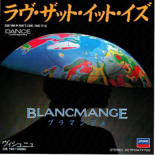 【7inch・英盤】ブラマンジェ / ラヴ・ザット・イット・イズ