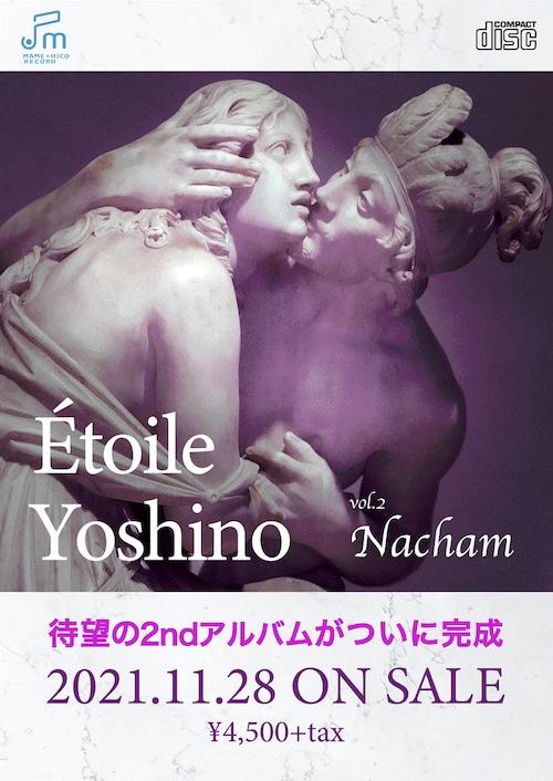 エトワール★ヨシノ 2ndアルバム「Nacham」サイン入り