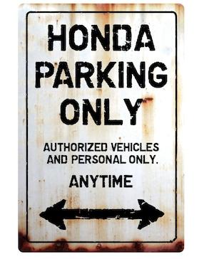 【送料無料】HONDA Parking Onlyサインボードパーキングオンリー ヴィンテージ風 サインプレート ホンダ HONDA  ガレージサイン アメリカ雑貨 アメリカン雑貨 壁飾り ウォールデコレーション 壁面装飾 おしゃれ インテリア 雑貨