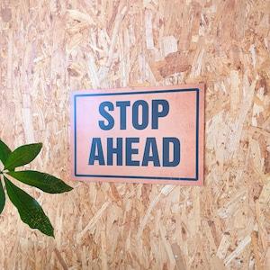 トラフィックサインボード 「STOP AHEAD」