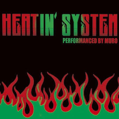 【CD】MURO - Heatin'System 2012