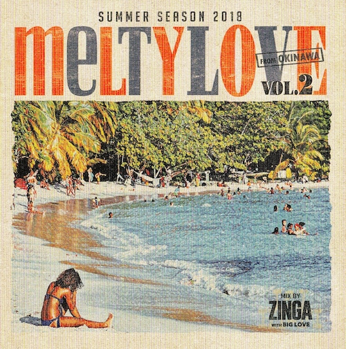 【ZINGAwithBIGLOVE】/MELTY LOVE VOL.2[CD]