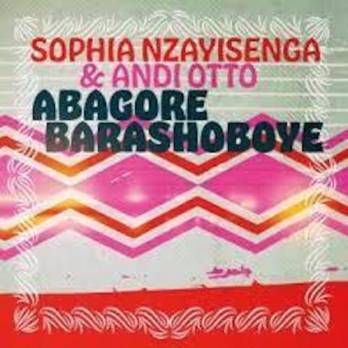 """【残りわずか/7""""】SOPHIA NZAYISENGA & ANDI OTTO - ABAGORE BARASHOBOYE"""
