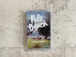 Pale Beach / Enough Already ( テープ)