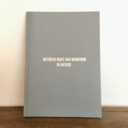 """【BOOK】写真集 """"Between Wave And Mountain In Basque"""""""