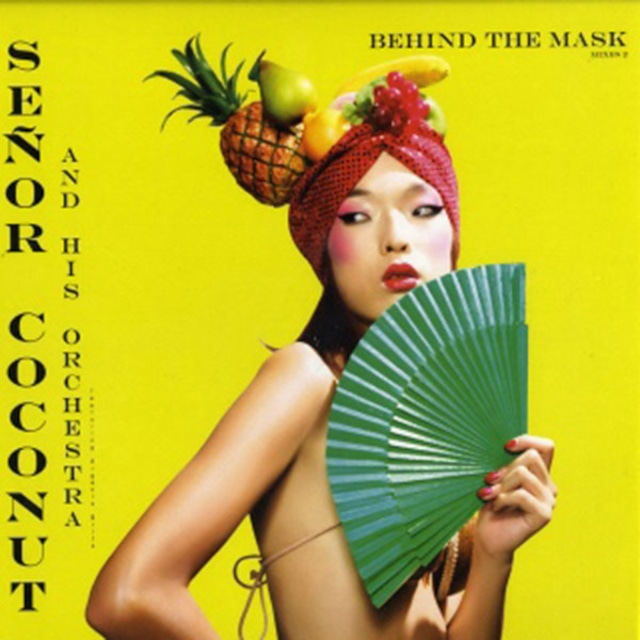 """Senor Coconut And His Orchestra - Behind The Mask (Mixes 2) (12"""") - メイン画像"""
