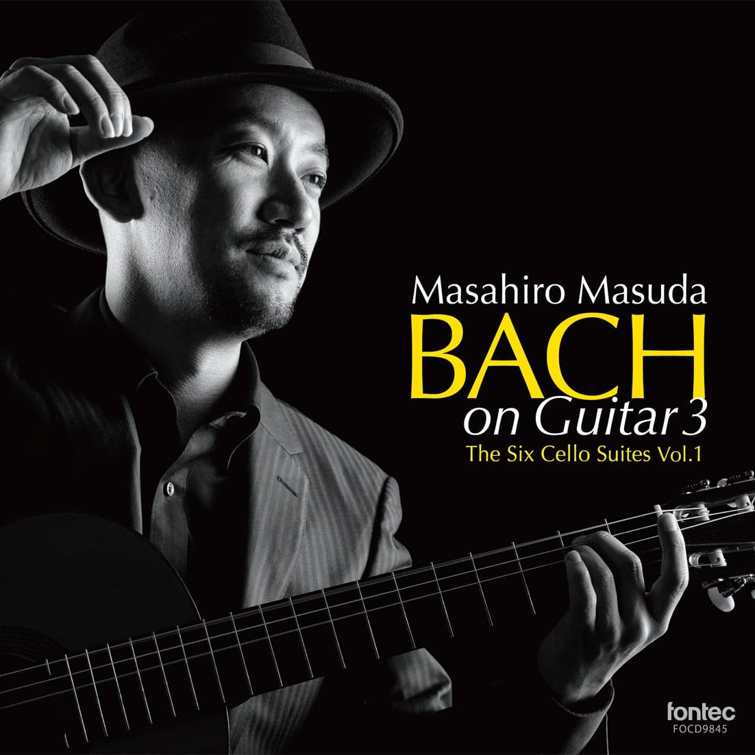 益田正洋 ギター/Bach on Guitar 3 バッハ・オン・ギター 3