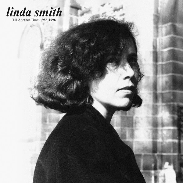 Linda Smith - Till Another Time : 1988-1996 (LP)
