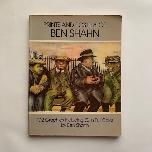 Prints and Posters of Ben Shahn: 102 Graphics, Including 32 in Full Color