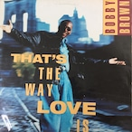 Bobby Brown – That's The Way Love Is