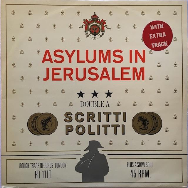 【12inch・英盤】Scritti Politti  / Asylums In Jerusalem ・Jacques Derrida