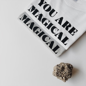 YOU ARE MAGICAL Tee Kid's