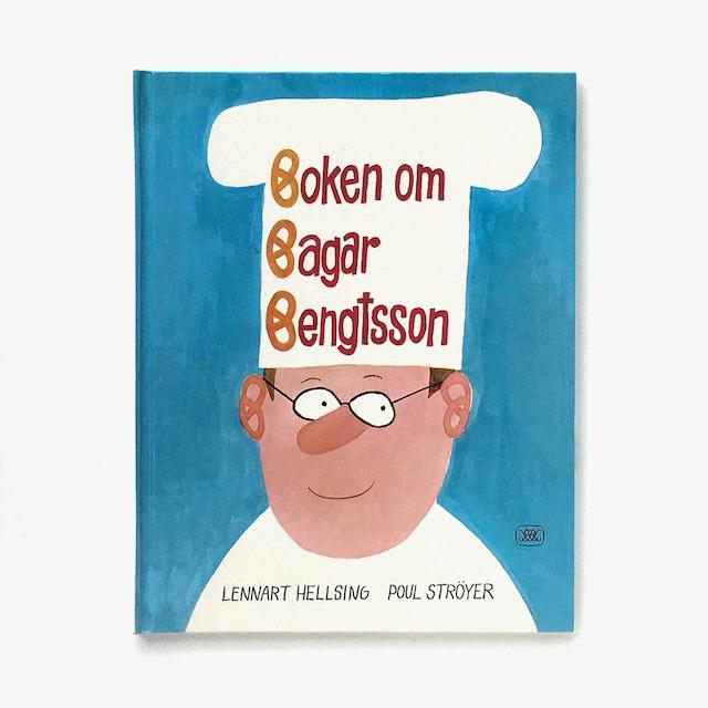 レンナルト・ヘルシング:作「Boken om Bagar Bengtsson(パン屋のベングトソンの本)」《2007-01》