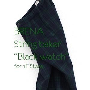"""BRENAString baker""""Black watch""""for 1F Store"""