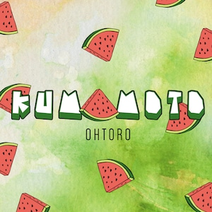 OHTORO / KUMAMOTO ☆特典でステッカー付き