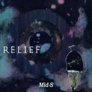 Mid-S/RELIEF ※未発表曲が収録されたCDRの特典付き