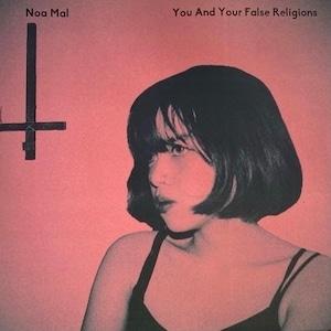 【10/16発売】(10インチレコード) Noa Mal  / You And Your False Religions