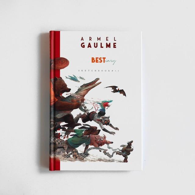 イラスト集「The BESTiary」イラストレーターArmel Gaulme