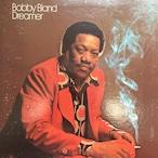 Bobby Bland – Dreamer