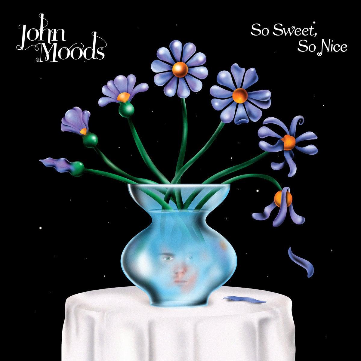John Moods - So Sweet So Nice (LP)