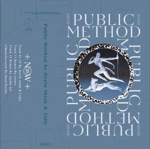 【Cassette Tape】Dyelo think & Lidly - Public Method