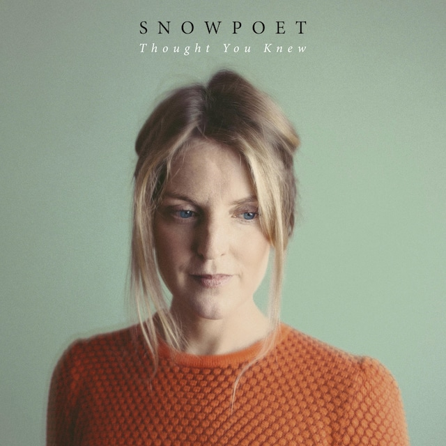 【CD】Snowpoet - Thought You Knew(Edition Records)