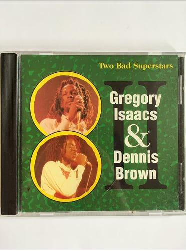 Gregory Isaccs&Dennis Brown-Two Bad Superstars【CD】