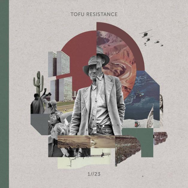 "Tofu Resistance ""1//23"""