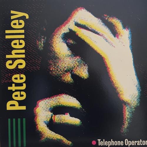 Telephone Operator / Pete Shelley