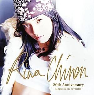 『 Rina Chinen 20th Anniversary ~Singles & My Favorites~』知念里奈