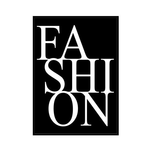 """FASION"" Black - POSTER [SD-000558] B4サイズ フレームセット"