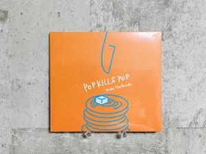 Make The Pancake / POP KILLS POP