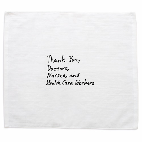 Thank You Doctors, Nurses, and Health Care Workers