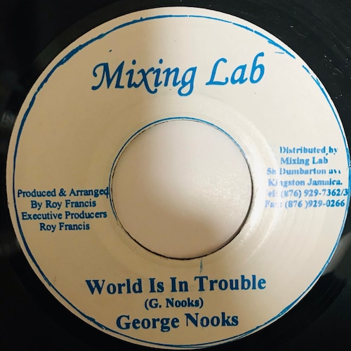 George Nooks - World Is In Trouble 【7-10934】