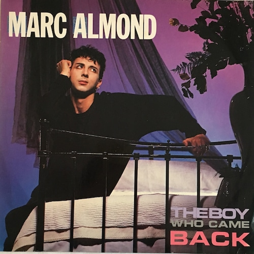 【12inch・英盤】Marc Almond  / The Boy Who Came Back