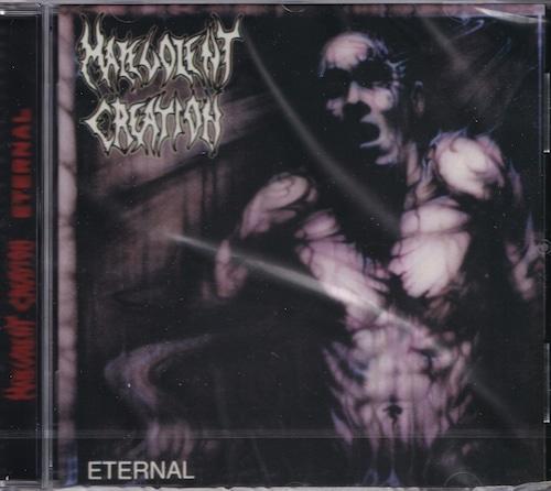 MALEVOLENT CREATION 『Eternal (Re-issue)』
