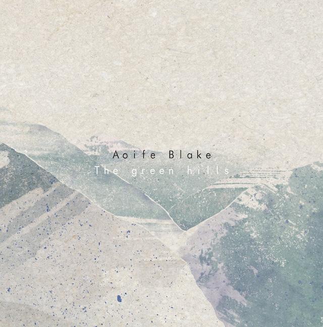【CD】Aoife Blake - The Green Hills