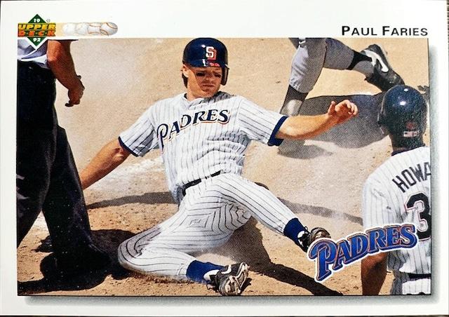 MLBカード 92UPPERDECK Paul Faries #310 PADRES