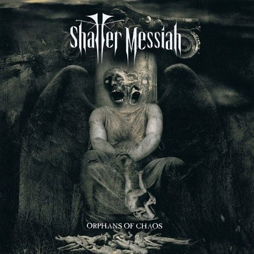 """SHATTER MESSIAH """"Orphans Of Chaos"""" (輸入盤)"""