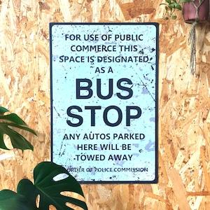 トラフィックサインボード 「BUS STOP」
