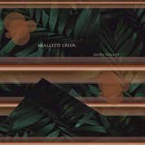 """【残りわずか/12""""】JASON HOGANS - MALLETTS CREEK"""