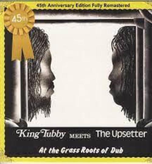 【残りわずか/LP】KING TUBBY - MEETS THE UPSETTERS AT THE GRASS ROOTS OF DUB (45TH ANNIVERSARY EDITION FULLY REMASTERED) -LP-