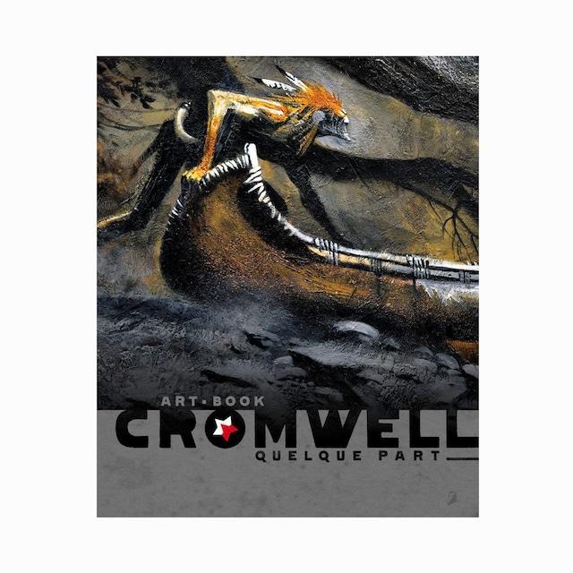 アートブック「Quelque part」バンドデシネ作家Cromwell