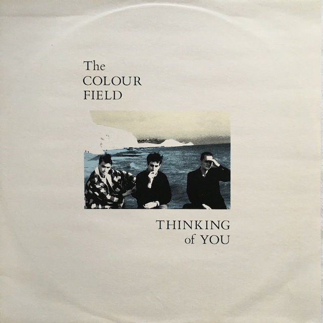 【12inch・英盤】The Colourfield / Thinking Of You