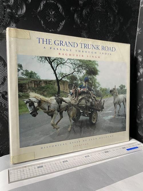 THE GRAND TRUNK ROAD a passage through India  RAGHUBIR SINGH