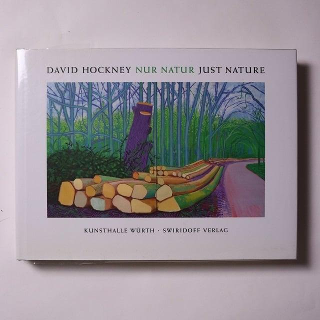 David Hockney · Nur Natur · Just Nature / von C. Sylvia Weber (Herausgeber), Marco Livingstone (Autor), & 1 mehr